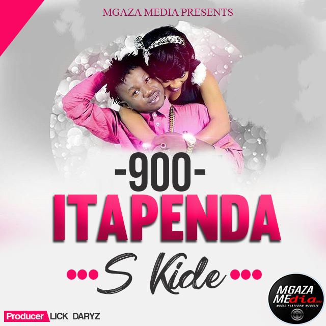 Audio   S Kide - 900 Itapendeza