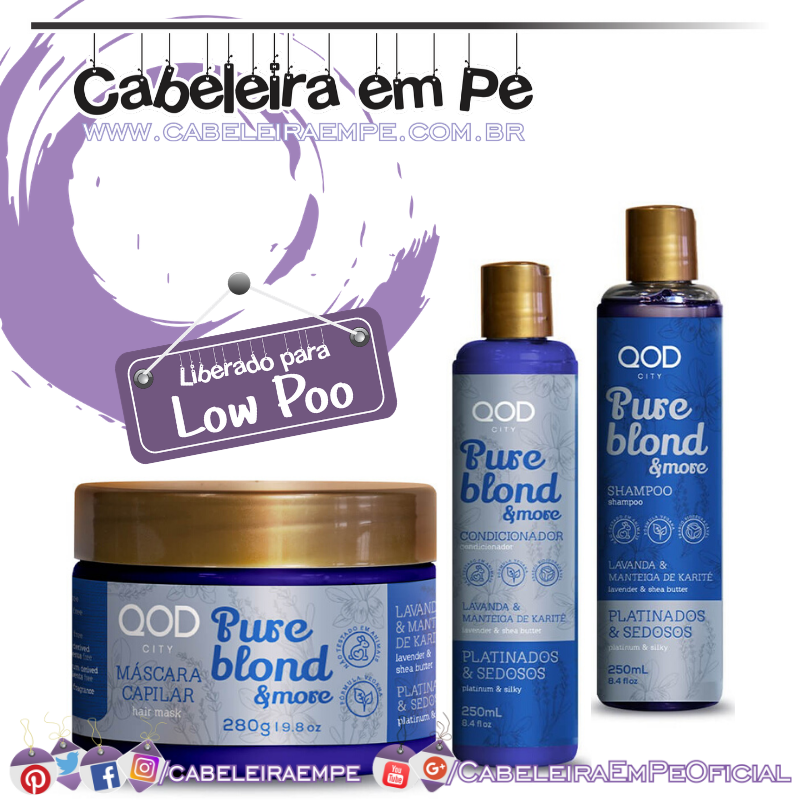 Shampoo, Condicionador e Máscara Pure Blond & More - QOD City (Low Poo)