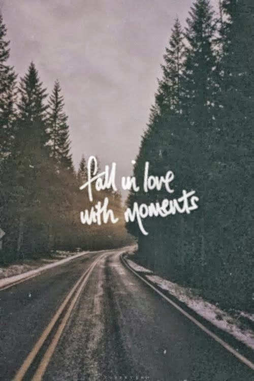 Fall-in-love-with-moments-quote