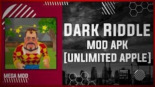 Dark Riddle MOD APK [MOD MENU - UNLIMITED APPLE] Latest (V5.0.0)