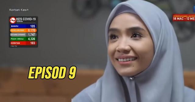 Drama Korban Kasih Episod 9 Full.