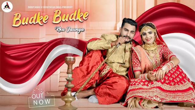 Budke Budke Lyrics - Masoom Sharma, Sheenam Katholic | Haryanvi Song
