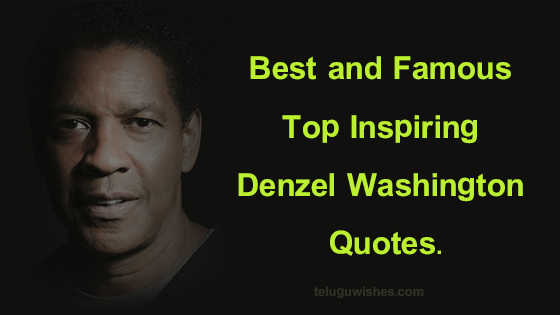 Best and Famous Top Inspiring Denzel Washington Quotes images