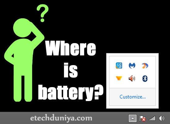 How to restore missing battery icon on Windows 7/8/8.1/10 - हिंदी में जाने
