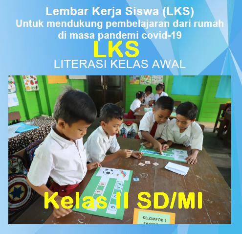 INOVASI LKS Kelas 2 SD/MI Literasi Kelas Awal