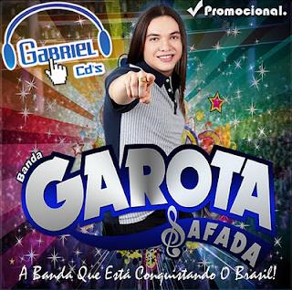 baixar cd Garota Safada - Promocional Fevereiro 2013 [REPERTÓRIO NOVO]