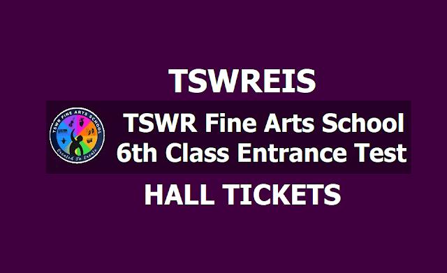 TSWR Fine Arts School 6th Class Entrance Test Hall tickets 2019, Exam Date