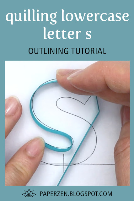 quilling lowercase letter s - how to outline monogram tutorial and pattern
