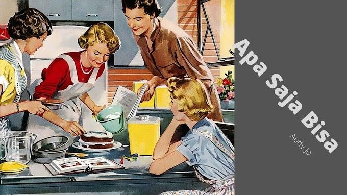 Apa Saja Bisa Dilakukan Sebagai Ibu Rumah Tangga