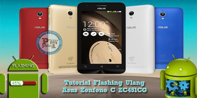 Flashing Ulang Asus Zenfone C ZC451CG
