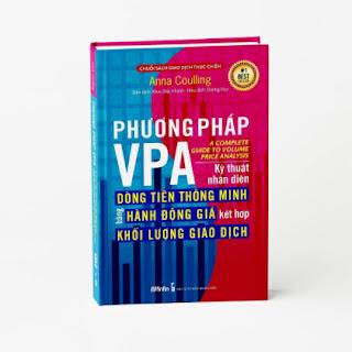 Phương pháp VPA - Kỹ thuật nhận diện Dòng Tiền Thông Minh bằng Hành Động Giá kết hợp Khối Lượng Giao Dịch ebook PDF EPUB AWZ3 PRC MOBI