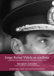 Descargar PDF del libro VIDELA SE CONFIESA de Ricargo Angoso
