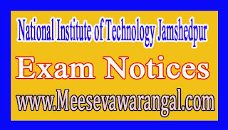 National Institute of Technology Jamshedpur B.Tech (Hons) 3rd, 5th & 7th Sem Seat Plan Notice