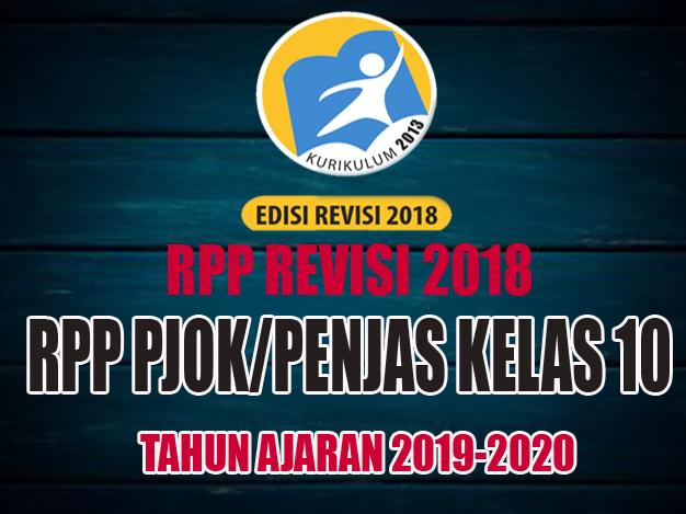 LENGKAP RPP PJOK/PENJAS KELAS 10 Kurikulum 2013 Revisi 2018