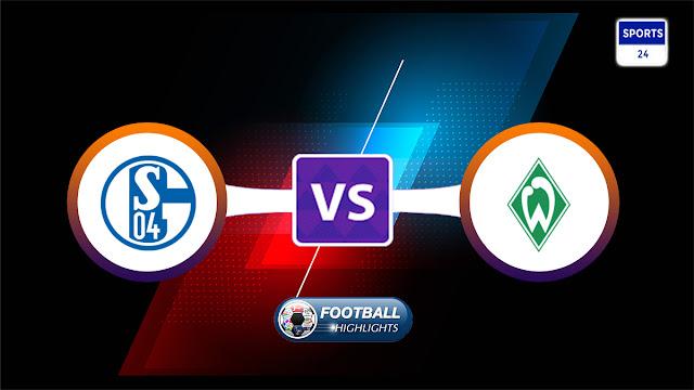 Schalke 04 vs Werder Bremen – Highlights