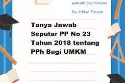 Tanya Jawab Seputar PP No 23 Tahun 2018 tentang PPh Bagi UMKM