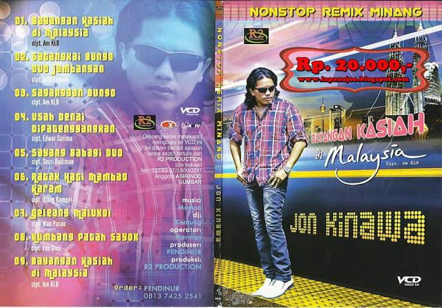 Jhon Kinawa - Bayangan Kasiah Di Malaysia (Album Nonstop Remix Minang)