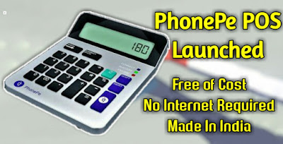 PhonePe POS Machine Launched - Free POS, No Internet Required