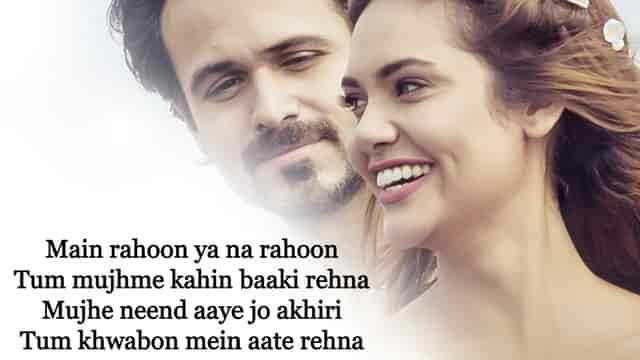 Main Rahoon Ya Na Rahoon Lyrics In English