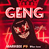 Music Download: Mark6ix ft. Blow boi - Geng