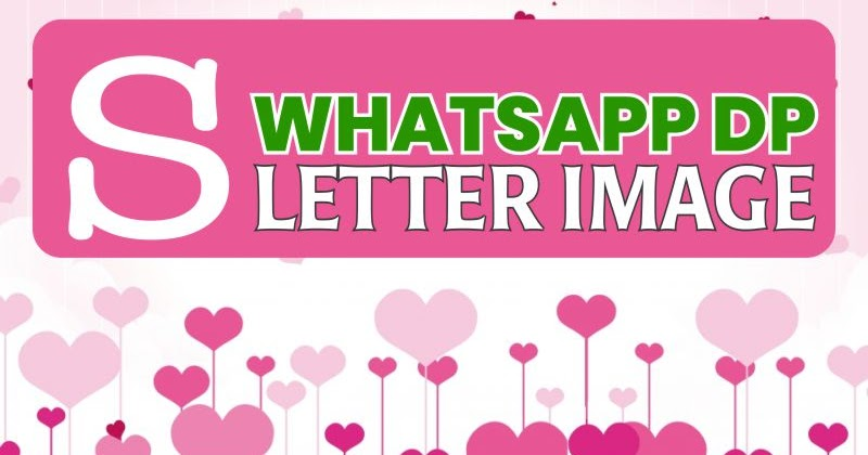 150 S Images S Letter Images In Heart S Name Photo S Name Image