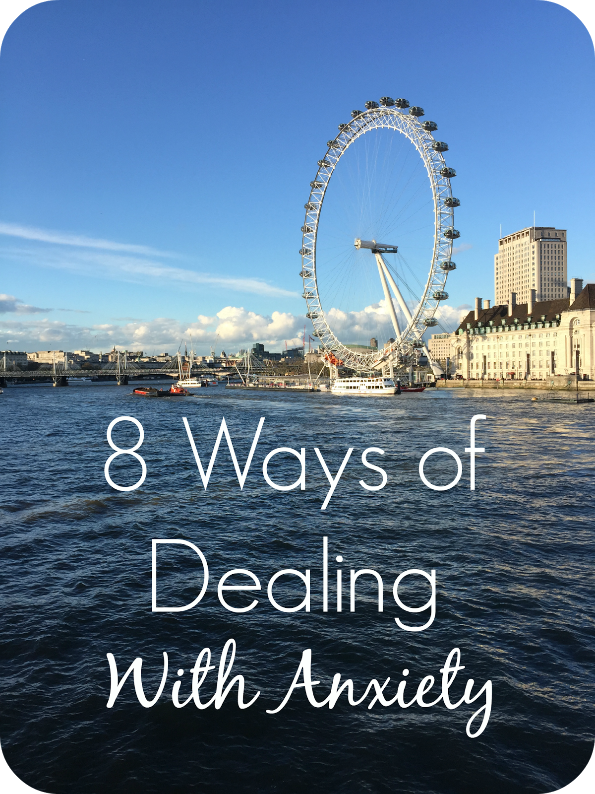 8 ways of dealing with anxiety