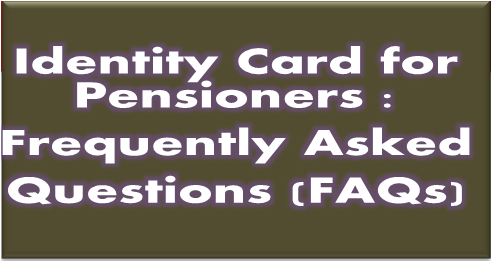 identity-card-for-pensioners-frequently-asked-questions