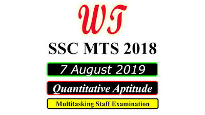 SSC MTS 7 August 2019 All Shifts Quantitative Questions PDF Download Free