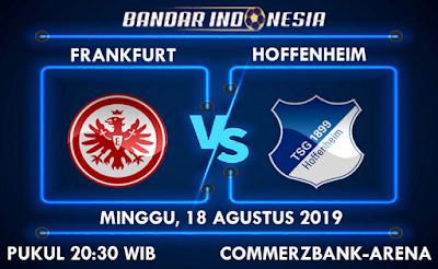Prediksi Bola Frankfurt vs Hoffenheim 18 Agustus 2019