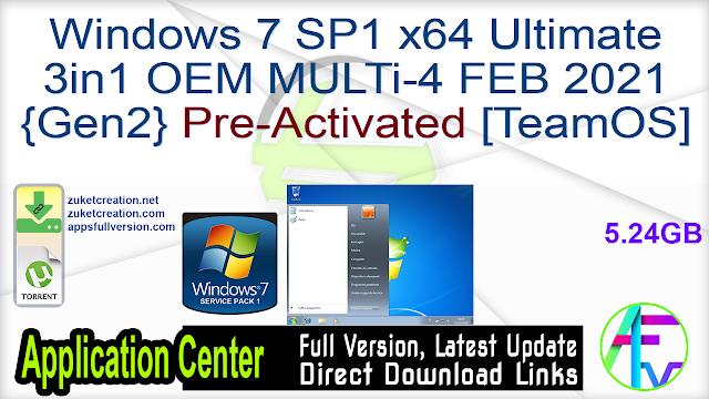 Windows 7 SP1 x64 Ultimate 3in1 OEM MULTi-4 FEB 2021 {Gen2} Pre-Activated [TeamOS]