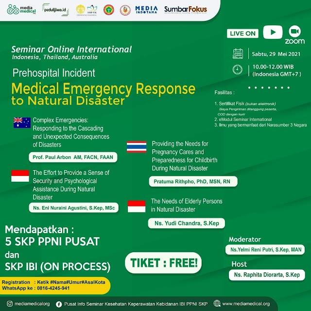 "GRATIS  SEMINAR KESEHATAN INTERNASIONAL (SKP PPNI&IBI) Prehospital Incident ""Medical Emergency Response to Natural Disaster"""