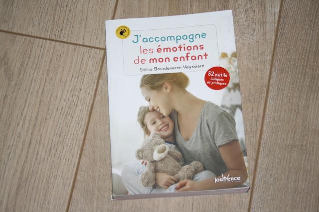 J'accompagne les émotions de mon enfant de Soline Boudeverre-Veyssiere