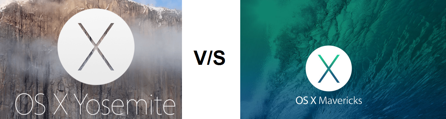 OS X Yosemite Versus the Current OS X Mavericks
