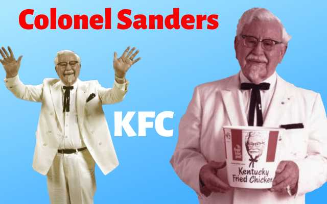 Success story of KFC founder - Colonel Sanders 2020