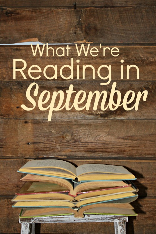 What We're Reading in September 2018 #homeschool