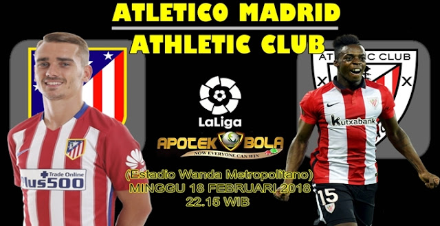 Prediksi Atletico Madrid vs Athletic Bilbao 18 Februari 2018