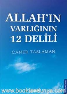 Caner Taslaman - Allah'ın Varlığının 12 Delili