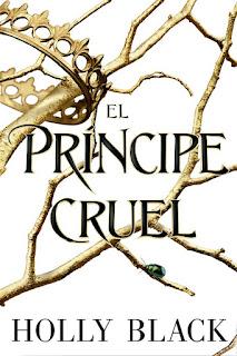 El príncipe cruel   La gente del aire #1   Holly Black