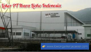 Lowongan Kerja PT Ibara Lioho Indonesia 2020 Kawasan Djarum Super Rancaekek