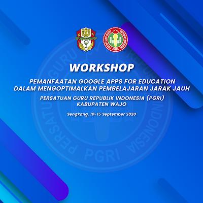 Materi Workshop PGRI Kabupaten Wajo