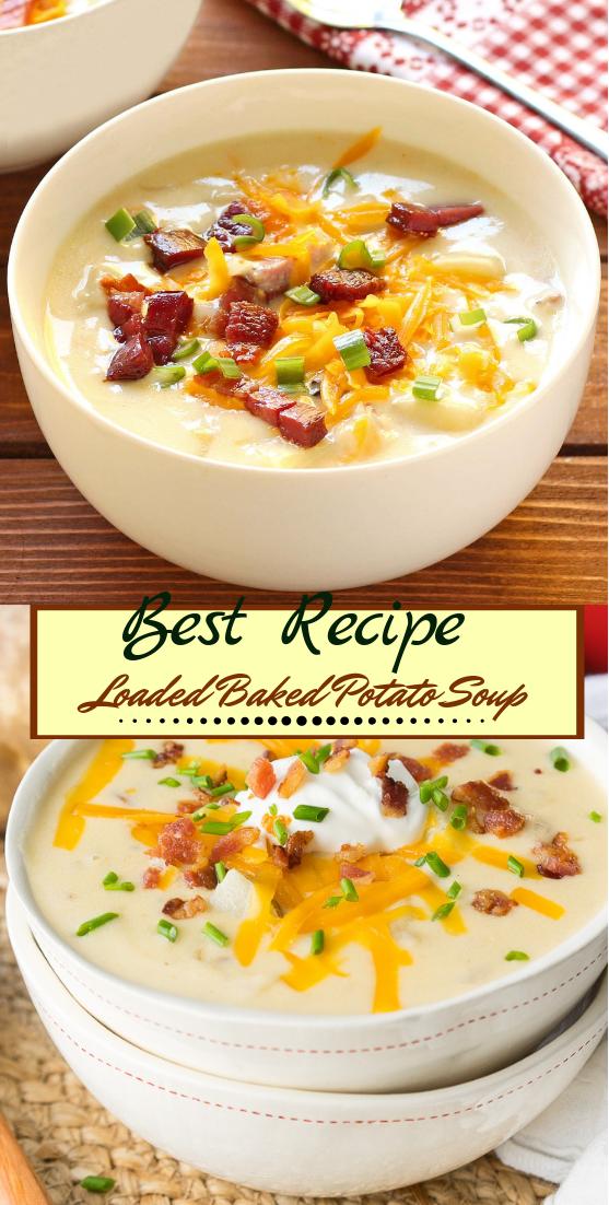 Loaded Baked Potato Soup #dinnerrecipe #food #amazingrecipe #easyrecipe