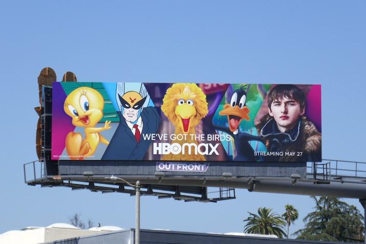 HBO Max Weve got birds billboard
