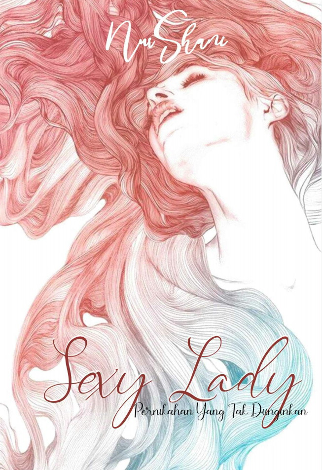 Download Novel Sexy Lady - Pernikahan Yang Tak Diinginkan - Nur Shani
