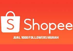 Jual Followers Akun Shopee (1000 Followers) Murah