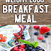 weight loss Breakfast Meal | Why do we add strawberries and mulberries  in your Breakfast | nutrientfood.net