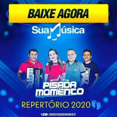 PISADA DO MOMENTO REPERTORIO 2020