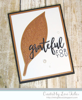 Grateful for You card-designed by Lori Tecler/Inking Aloud-stamps and dies from Concord & 9th
