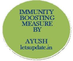Measure for boosting Immunity, COVID-19, crisis, i Ministry of AYUSH., letsupdate,corona virus.