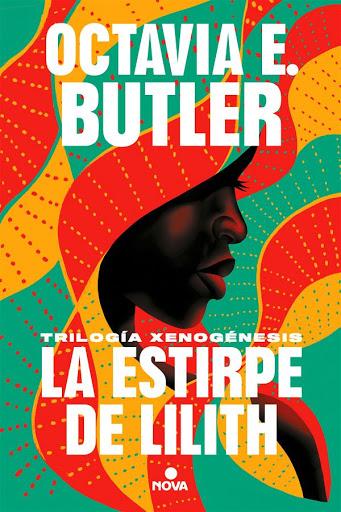 La estirpe de Lílith | Octavia E. Butler| Nova