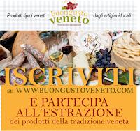 Logo Buon Gusto Veneto : vinci gratis pacchi di prodotti tipici e premi sorpresa